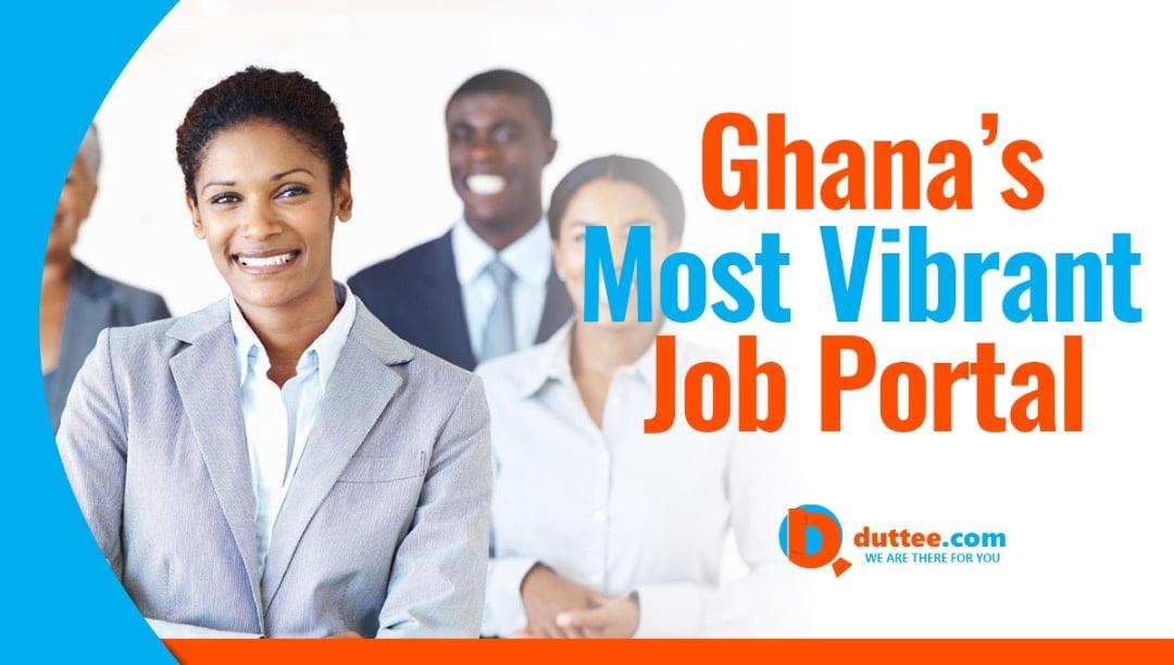 Ghana's Most Vibrant Job Portal -Duttee.com